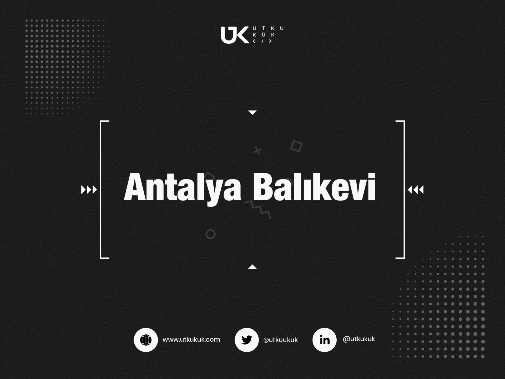 Antalya Balıkevi